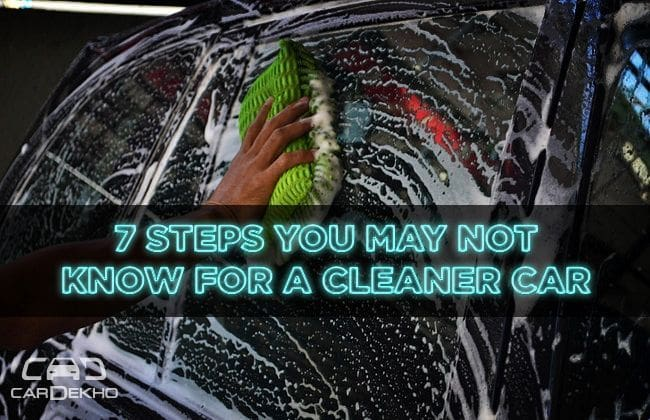 7 steps you may not know for a cleaner car