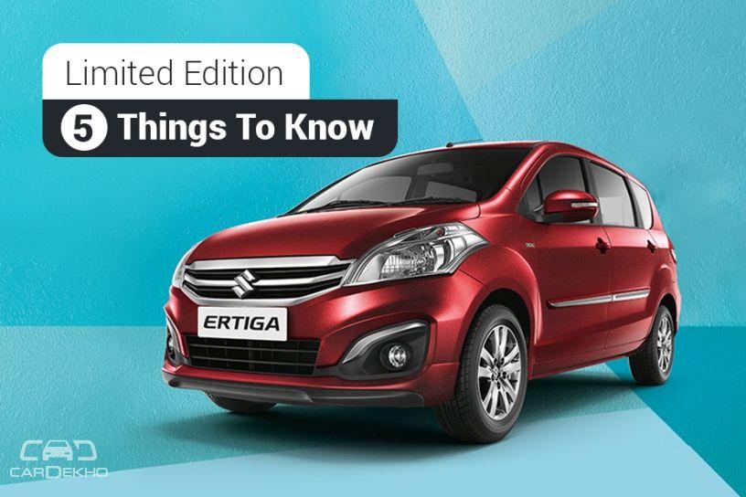 Maruti Ertiga Limited Edition – 5 Things To Know