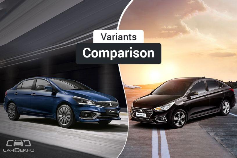 2018 Maruti Ciaz Vs Hyundai Verna Variants Comparison Cardekho Com