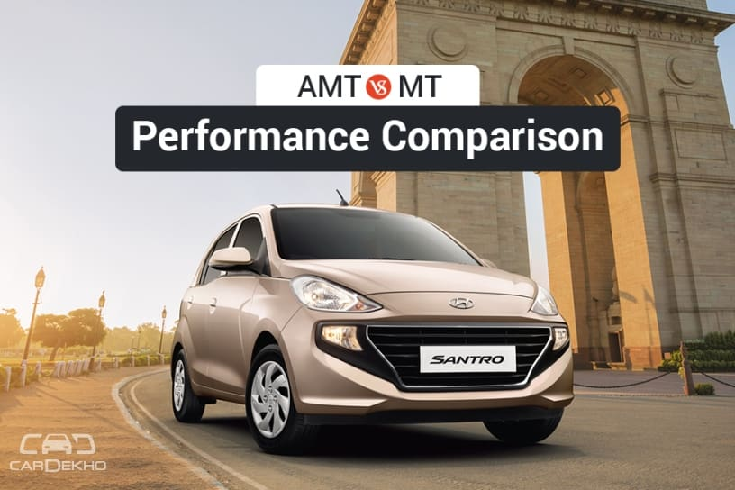 Santro AMT Vs MT