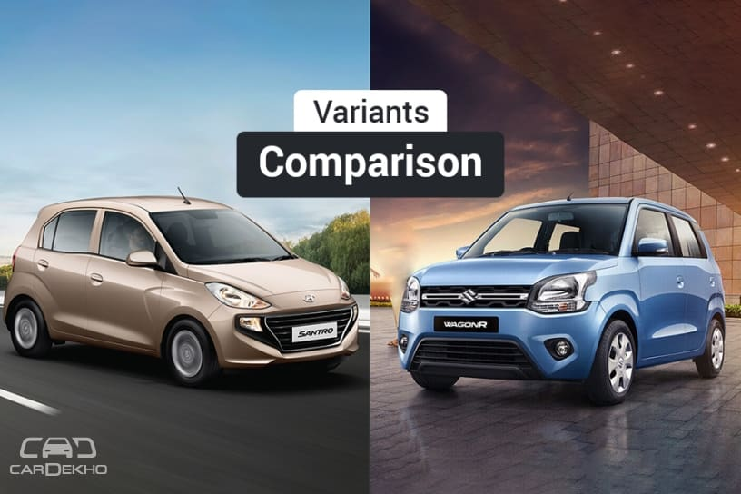 New Maruti Wagon R 2019 vs Hyundai Santro: Variants Comparison