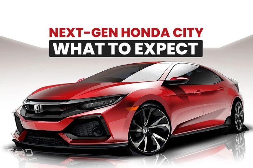Next-Gen Honda City 2020: What To Expect   CarDekho.com
