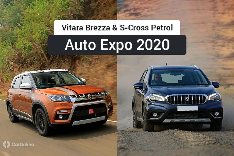 Maruti Vitara Brezza, S-Cross petrol debut at Auto Expo 2020