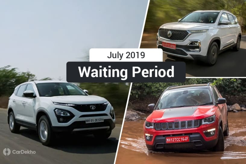 MG Hector, Compass Trailhawk Command Longest Waiting Periods In July 2019