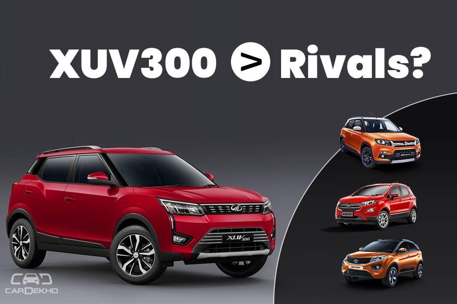 Mahindra XUV300 vs Rivals
