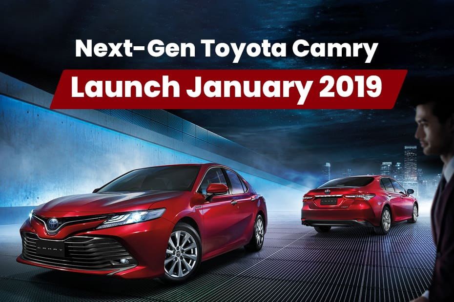 New Toyota Camry India Launch In Mid January 2019 Cardekho Com