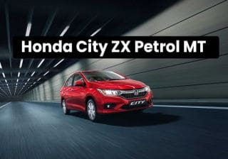 Honda City ZX Petrol Manual Launched; Priced At Rs 12.75 lakh