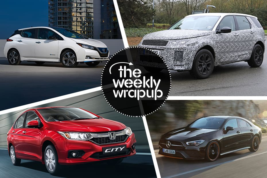 Weekly Wrap-up: Honda City ZX Petrol Launched, 2019 Maruti WagonR Teased, MG SUV Named Hector & Nissan Kicks Reaches Showrooms