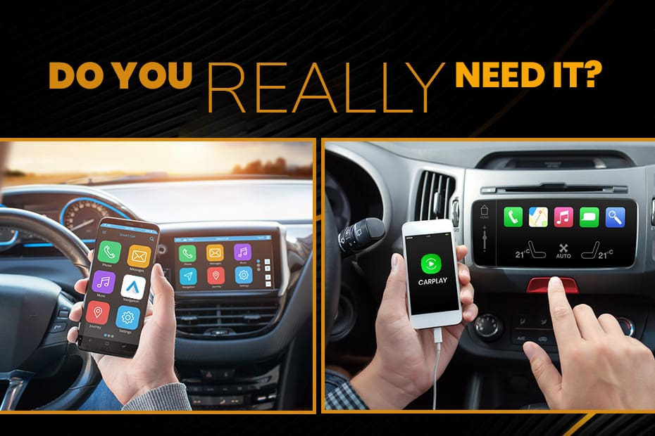 Are Android Auto And Apple CarPlay Absolutely Necessary?